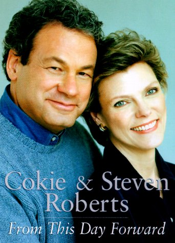 From This Day Forward: Roberts, Cokie; Roberts, Steven V.