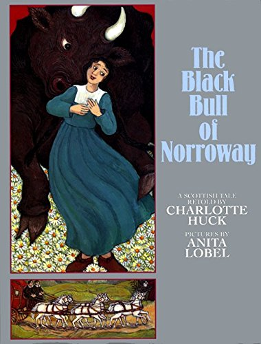 9780688169008: The Black Bull of Norroway: A Scottish Tale
