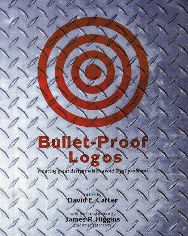 Bullet-Proof Logos: Carter, David, ed.