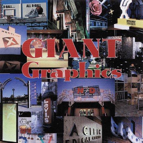 9780688169275: Giant Graphics