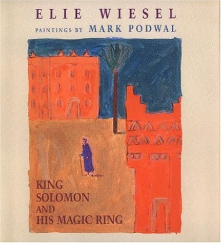 King Solomon and His Majic Ring: Wiesel, Elie