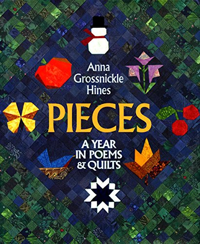 9780688169633: Pieces: A Year in Poems & Quilts