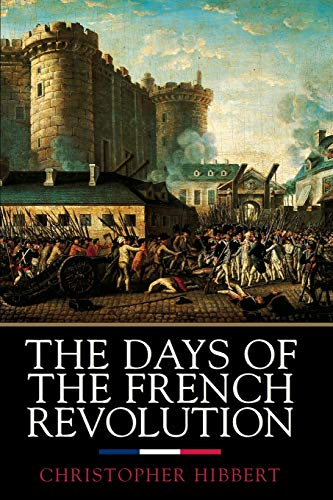 9780688169787: The Days of the French Revolution