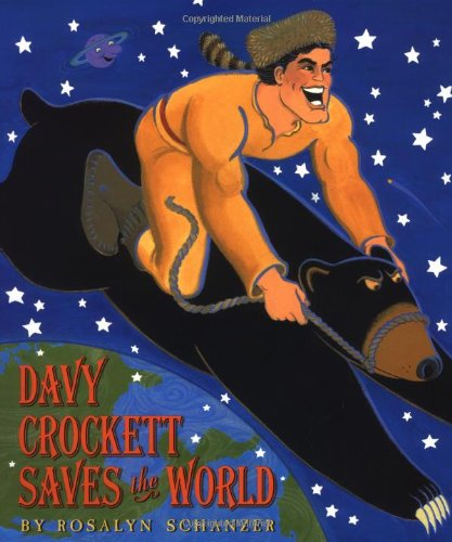 9780688169916: Davy Crockett Saves the World