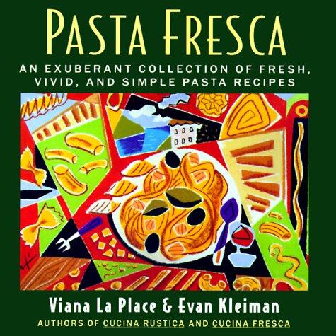 9780688170110: Pasta Fresca