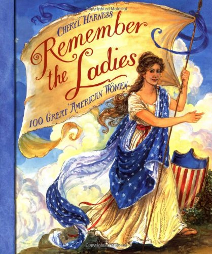 9780688170172: Remember the Ladies: 100 Great American Women