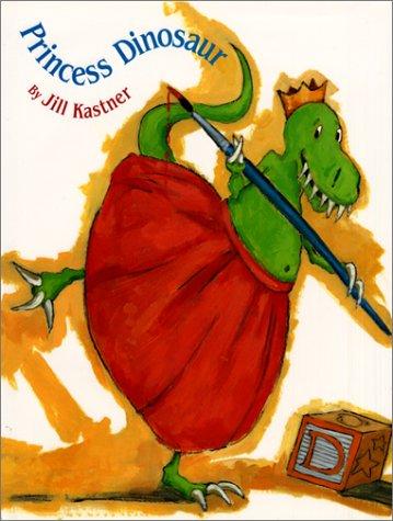 9780688170462: Princess Dinosaur