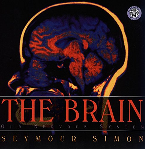 9780688170608: The Brain: Our Nervous System