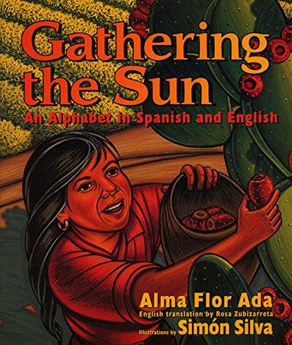 Gathering the Sun: Si Le Das Un: Ada, Alma Flor