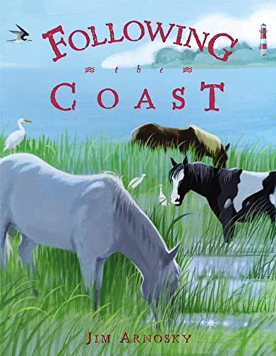 9780688171179: Following the Coast (Outstanding Science Trade Books for Students K-12)