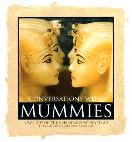 9780688171438: Conversations With Mummies: New Light on the Lives of Ancient Egyptians