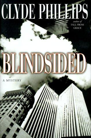 9780688171544: Blindsided: A Mystery