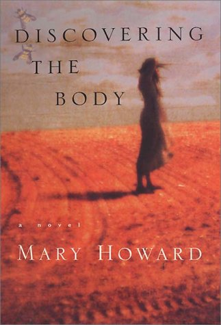 9780688171568: Discovering the Body: A Novel