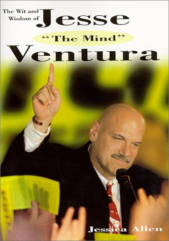 9780688171575: The Wit and Wisdom of Jesse 'The Mind' Ventura