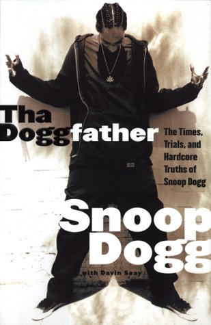 9780688171582: Tha Doggfather: The Times, Trials, And Hardcore Truths Of Snoop Dogg