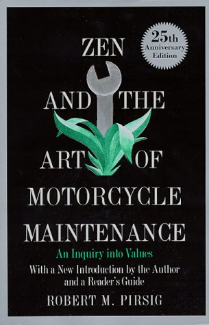 9780688171667: Zen and the Art of Motorcycle Maintenance: An Inquiry into Values