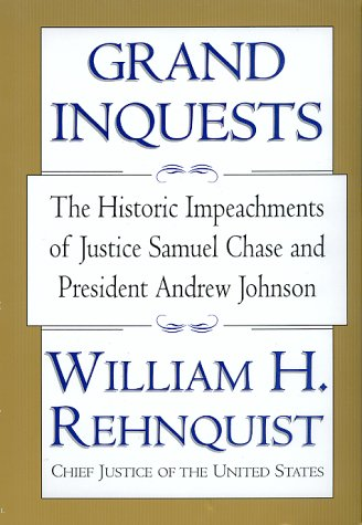9780688171711: Grand Inquests: The Historic Impeachments Of Justice Samuel Chase And President Andrew Johnson