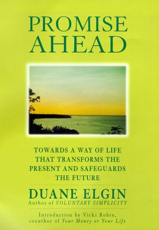 9780688171919: Promise Ahead: A Vision of Hope and Action for Humanity's Future