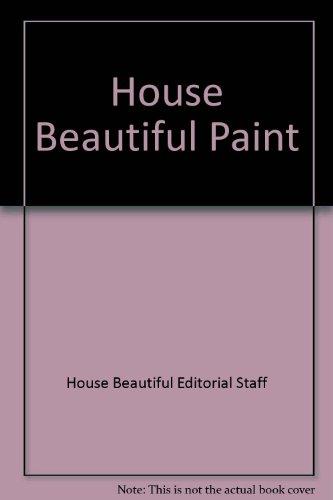 9780688172312: House Beautiful Paint