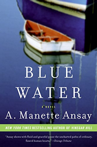 Blue Water: Ansay, A. Manette