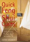 9780688172978: Quick Feng Shui Cures: Simple Solutions and Secret Tips for a Healthy, Happy and Successful Life