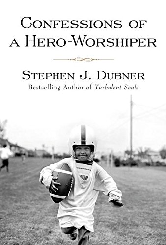 9780688173654: Confessions of a Hero Worshiper