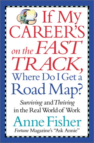 9780688173876: If My Career's on the Fast Track, Where Do I Get a Road Map?
