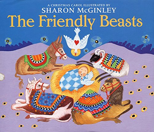 9780688174217: Friendly Beasts, The