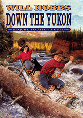 9780688174729: Down the Yukon