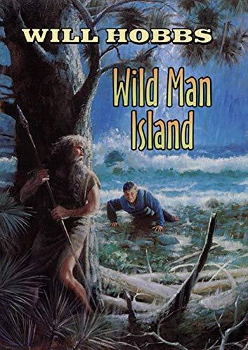 9780688174736: Wild Man Island