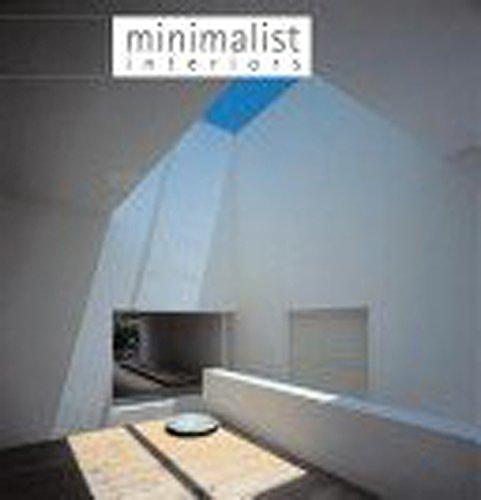 9780688174873: Minimalist Interiors
