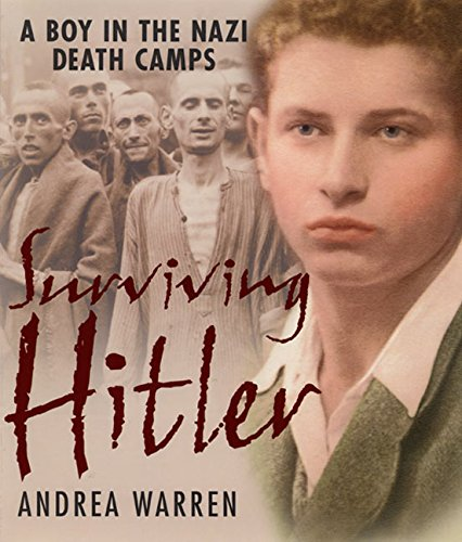9780688174972: Surviving Hitler: A Boy in the Nazi Death Camps