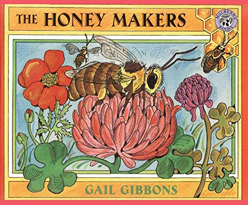 9780688175313: The Honey Makers