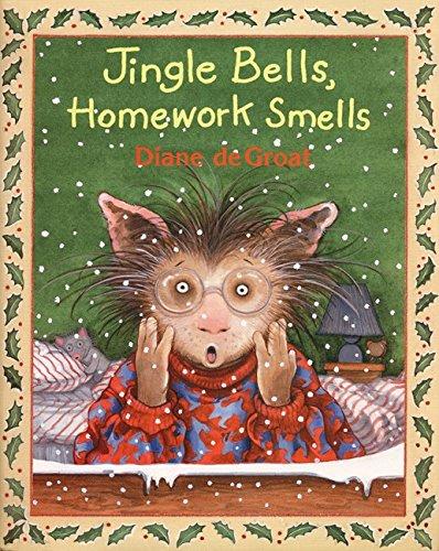 Jingle Bells, Homework Smells: Diane deGroat