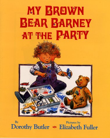 9780688175481: My Brown Bear Barney at the Party