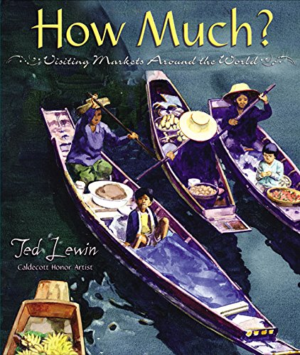 How Much?: Visiting Markets Around the World (9780688175535) by Lewin, Ted