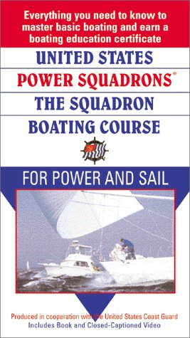 9780688175672: United States Power Squadrons: The Squadron Boating Course for Power and Sail