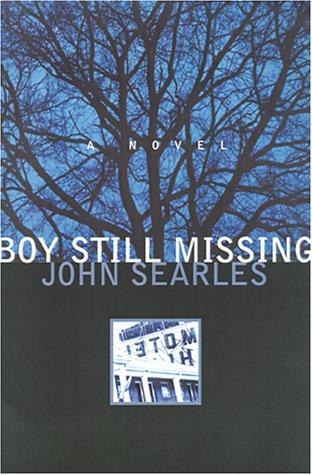 Boy Still Missing: John Searles