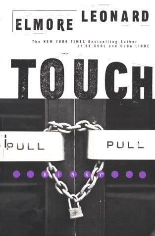 Touch (Elmore Leonard Library): Leonard, Elmore
