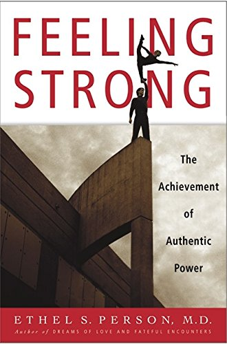 9780688175771: Feeling Strong: The Achievement of Authentic Power