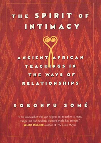 9780688175795: The Spirit of Intimacy: Ancient Teachings in the Ways of Relationships