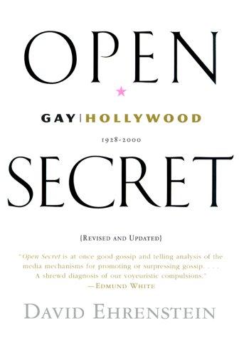 9780688175856: Open Secret: Gay Hollywood--1928-2000