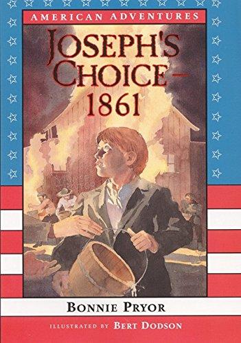 9780688176334: American Adventures: Joseph's Choice: 1861