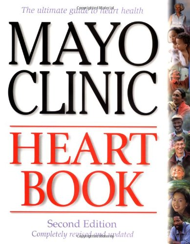 9780688176426: Mayo Clinic Heart Book, Revised Edition: The Ultimate Guide to Heart Health