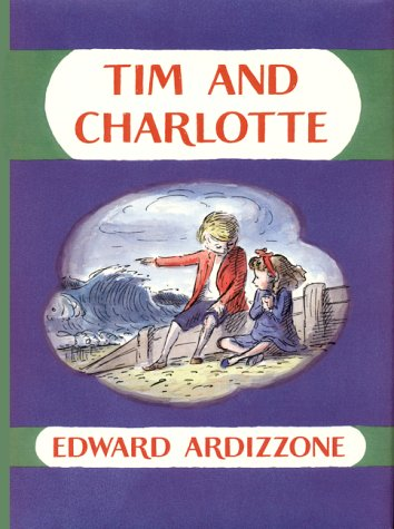 Tim and Charlotte (Tim books) (0688176801) by Edward Ardizzone