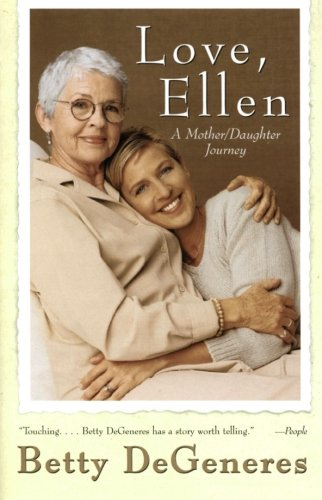 9780688176884: Love, Ellen: A Mother/Daughter Journey