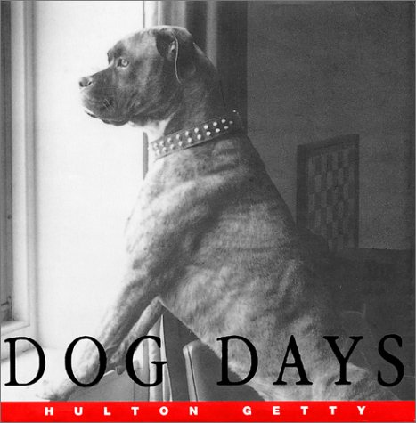 Dog Days: A Photographic Celebration (9780688177034) by Hulton Getty