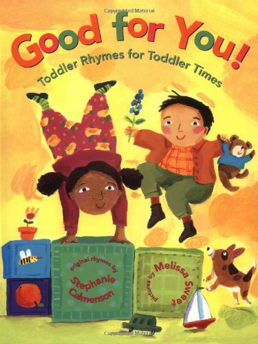 9780688177379: Good for You! Toddler Rhymes for Toddler Times