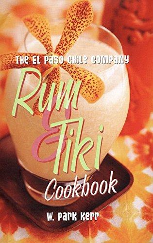 9780688177607: The El Paso Chile Company Rum & Tiki Cookbook