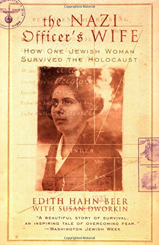 9780688177768: The Nazi Officer's Wife: How One Jewish Woman Survived the Holocaust